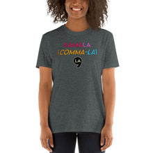 Load image into Gallery viewer, Comma-La - Kamala Harris - It's Pronounced Comma La - Say it Right! 2020 Vice President Short-Sleeve Unisex T-Shirt