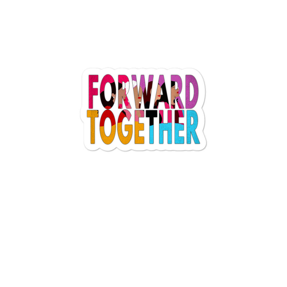 Forward Together Sticker - The SQUAD - AOC, Ilhan, Pressley, Tlaib - Unity and Equality - Stand together -  Bubble-free stickers