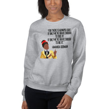 Load image into Gallery viewer, Amanda Gorman Sweatshirt Quote Poem - Ellen Amanda Gorman for President 2036 - Brave Enough BE IT Poet Poem Brave Enough Unisex Sweatshirt