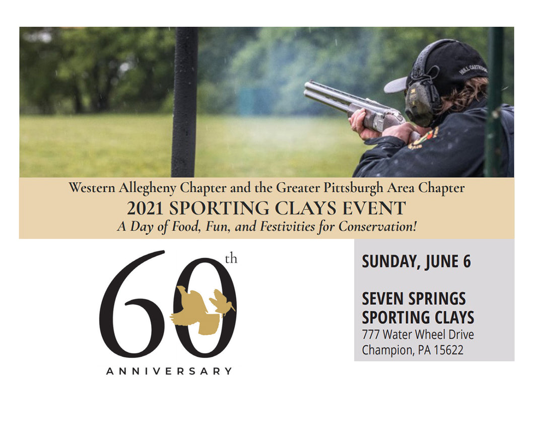 Western Allegheny Chapter & Greater Pittsburgh Area Chapter's SPORTING CLAYS EVENT
