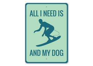 Surfing and My Dog Sign