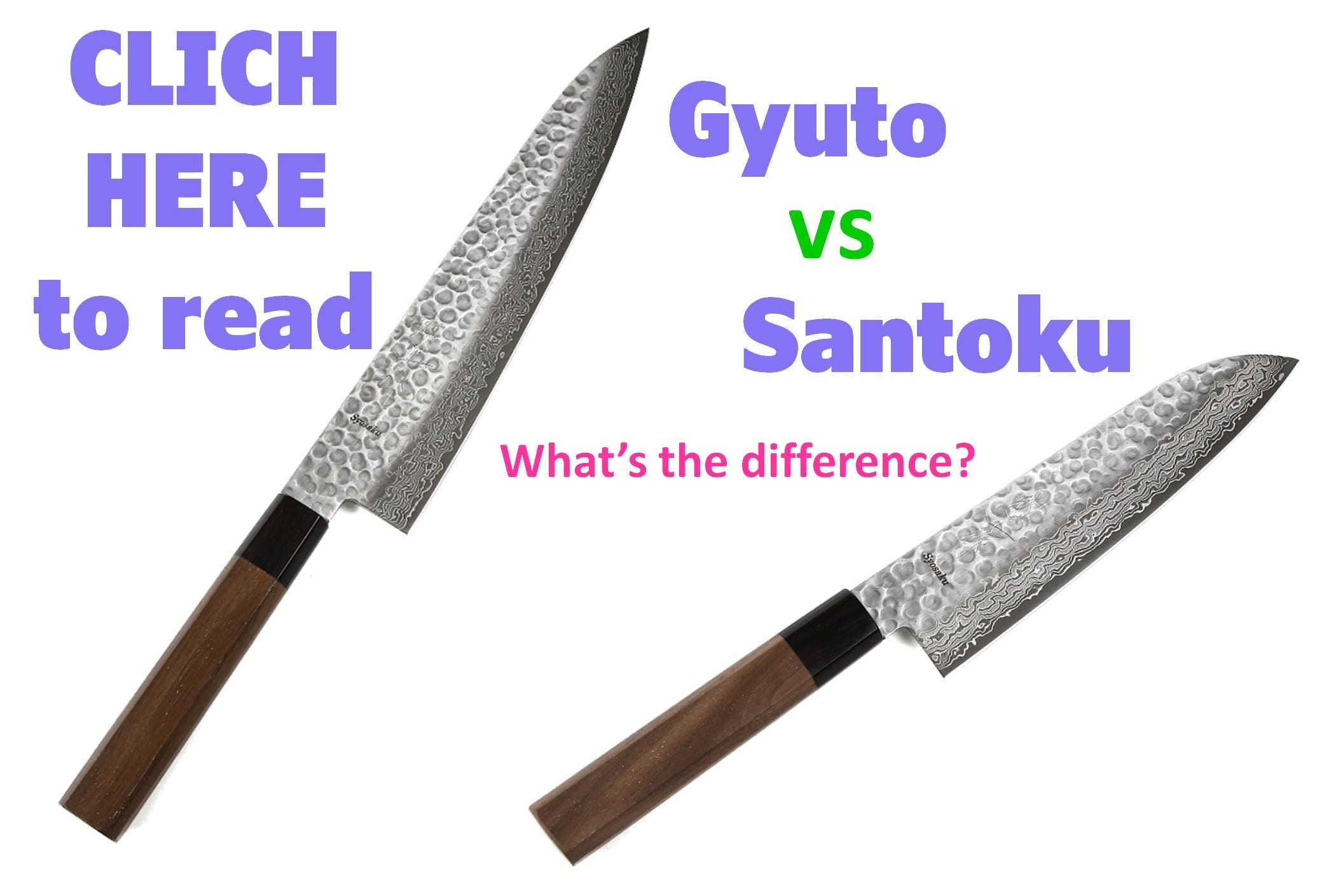 Link to read the difference between Gyuto and Santoku