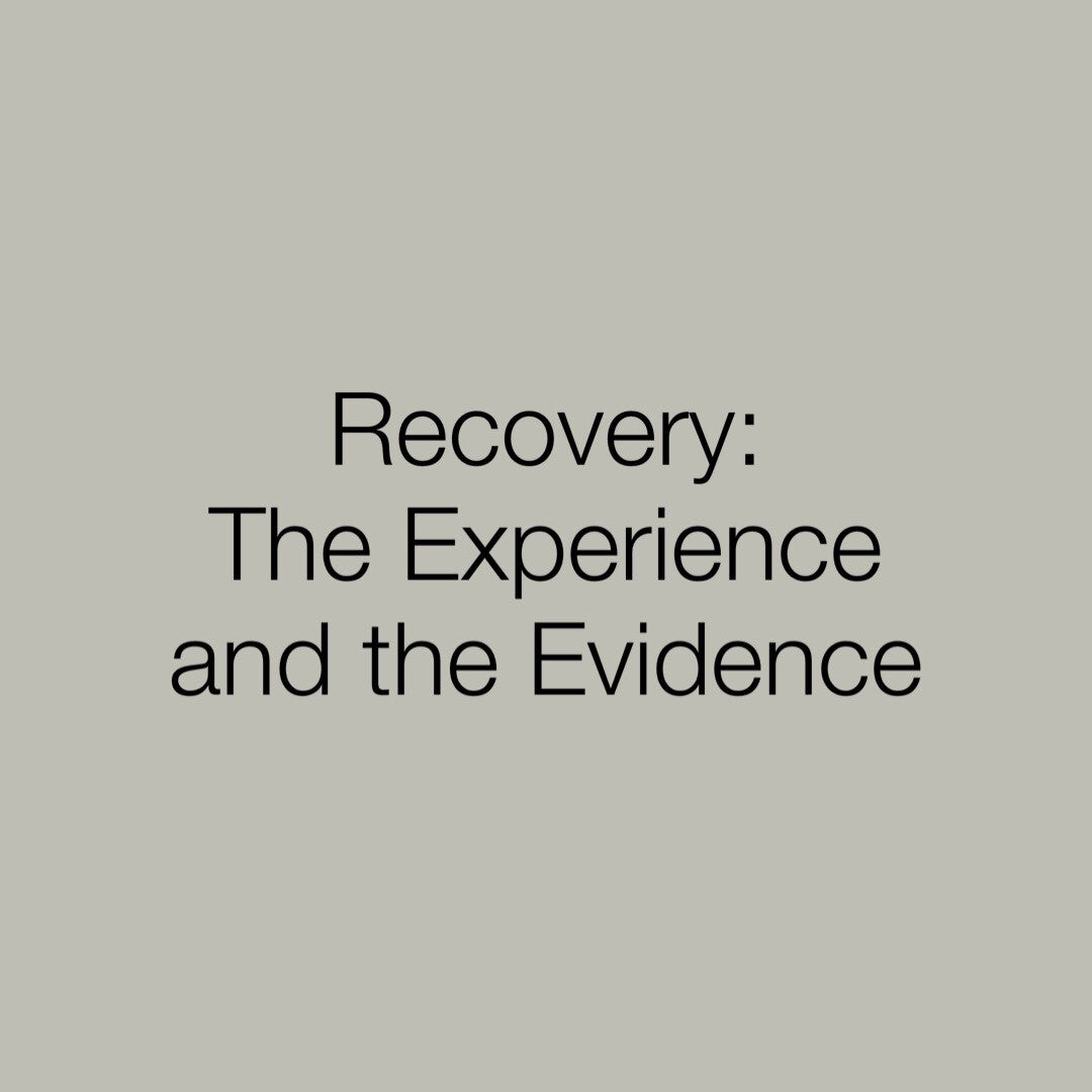 Film: Recovery - The Experience and the Evidence
