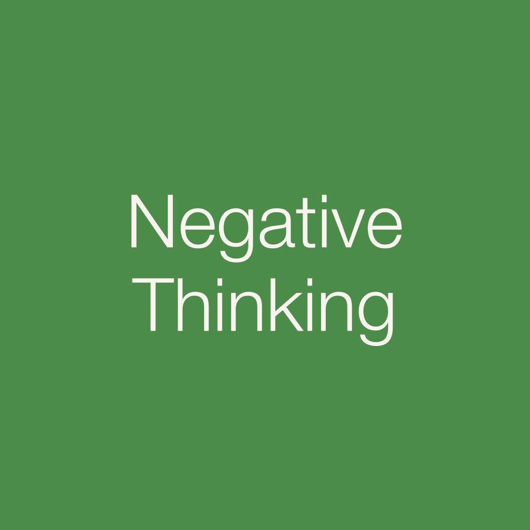 Personal Medicine Cards: Negative Thinking
