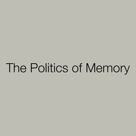 Film: The Politics of Memory