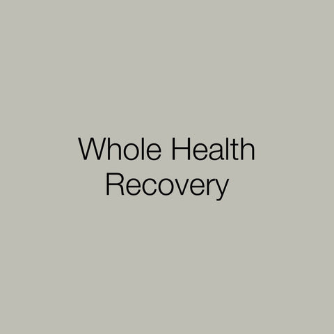 Toolkit: Whole Health Recovery
