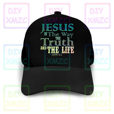 Jesus Is The Way The Truth And The Life Religious Christian Cap