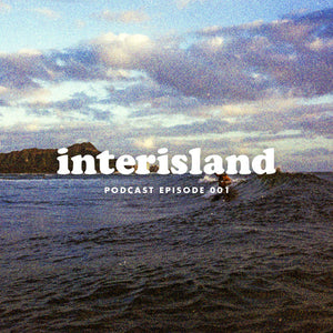 Interisland Podcast: Episode 001
