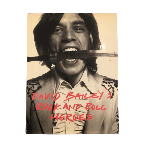 DAVID BAILEY / Rock and Roll Heroes - tailor books