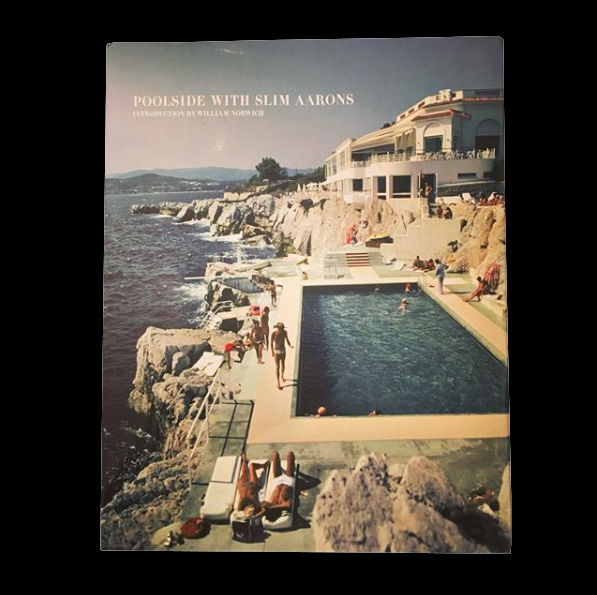 WILLIAM NORWICH / Poolside with Slim Aarons - tailor books