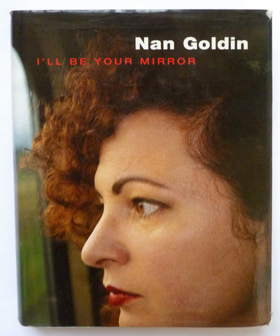 Nan Goldin - I'll be your mirror - tailor books