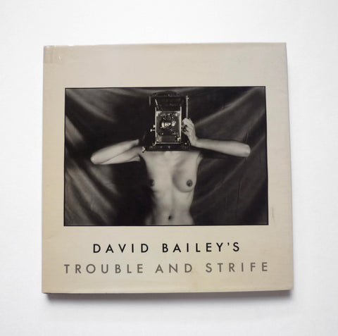 DAVID BAILEY / David Bailey's Trouble and Strife - tailor books