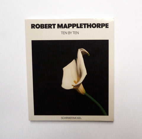ROBERT MAPPLETHORPE / Ten by Ten - tailor books