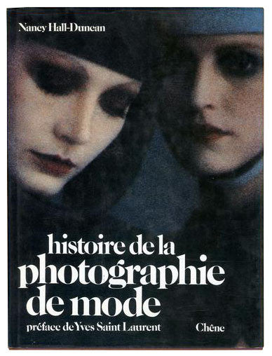 Nancy Hall-Duncan / Histoire de la photographie de mode - tailor books