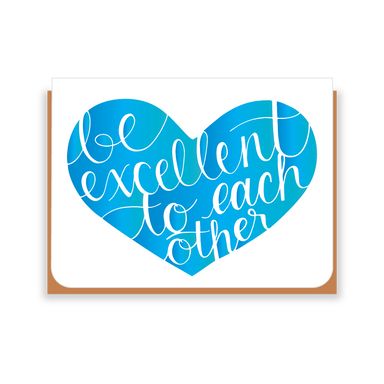 Two Hands Made- Be Excellent to Each Other in blue- greeting card is blank inside, ready for your own special message.