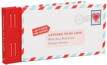 Letters To My Love- A Paper Time Capsule
