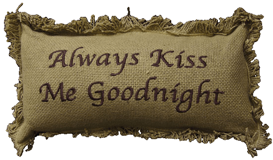 Always Kiss Me Goodnight Pillow - Especially For You Home Decor