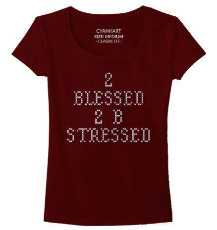 2 Blessed Women's T-Shirt