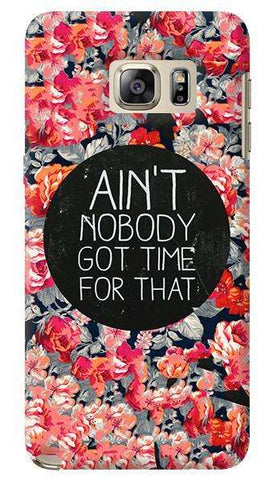Ain't Nobody Got Time For That Samsung Galaxy Note 5 Case