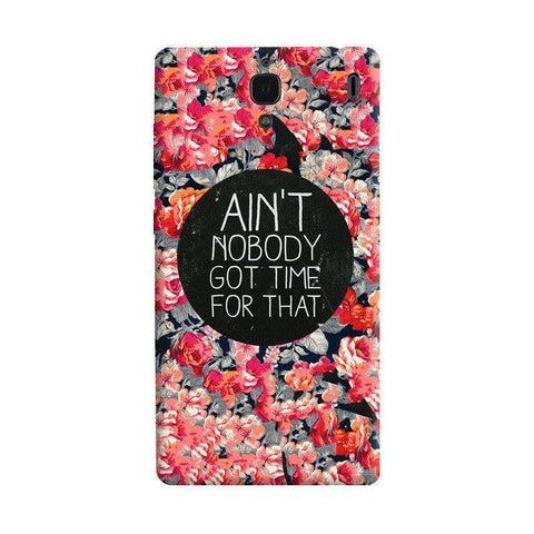 Ain't Nobody Got Time For That Xiaomi Redmi 1S Case