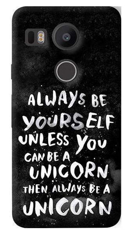 Be A Unicorn  Nexus 5X Case
