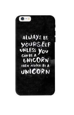 Be A Unicorn Apple iPhone 6 Plus Case