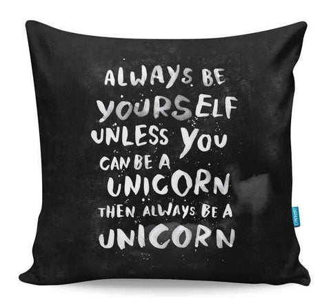 Be A Unicorn Cushion Cover