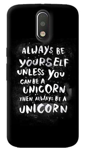 Be A Unicorn Motorola Moto G4/ G4 Plus Case