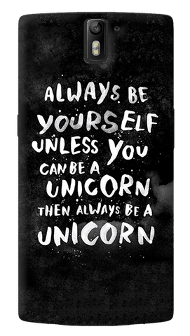 Be a Unicorn Oneplus One