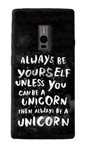 Be A Unicorn OnePlus Two Case