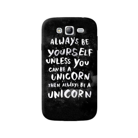 Be A Unicorn Samsung Galaxy Grand Case