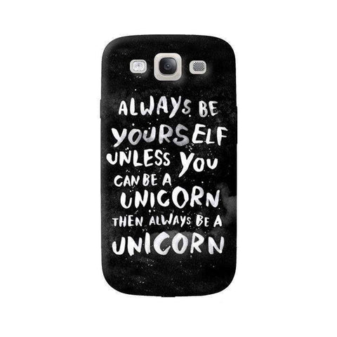 Be A Unicorn Samsung Galaxy S3 Case