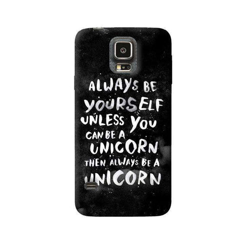 Be A Unicorn Samsung Galaxy S5 Case