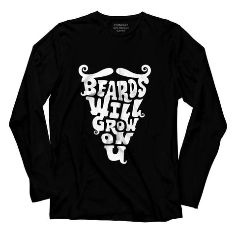 Beards Will Grow On You Full Sleeve T-Shirt - Black