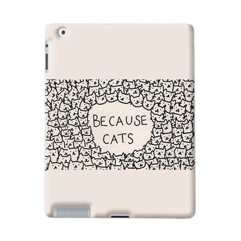 Because Cats Apple iPad Case