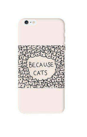 Because Cats Apple iPhone 6 Plus Case