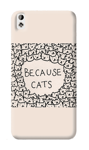 Because Cats HTC Desire 820 Case