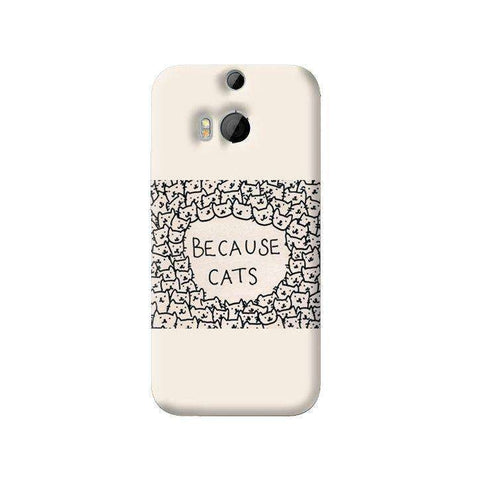 Because Cats HTC One M8 Case