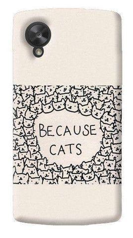 Because Cats LG Nexus 5 Case