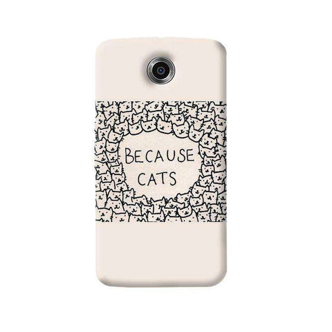Because Cats Nexus 6 Case