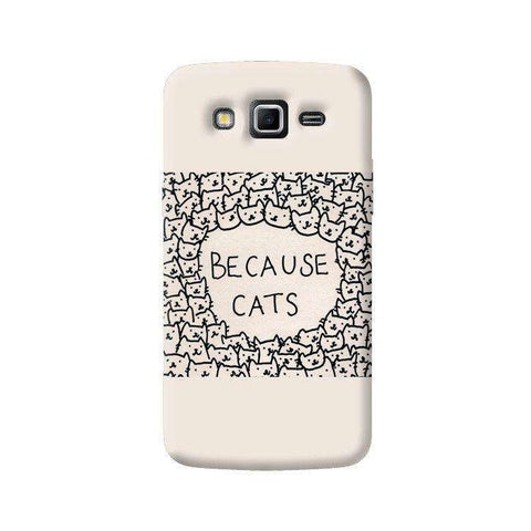 Because Cats Samsung Galaxy Grand 2 Case
