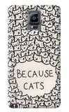 Because Cats Samsung Galaxy Note 4 Case