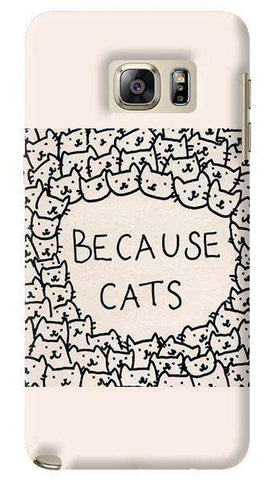 Because Cats Samsung Galaxy Note 5 Case
