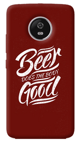 Beer Does Good  Motorola Moto G5 Plus Case