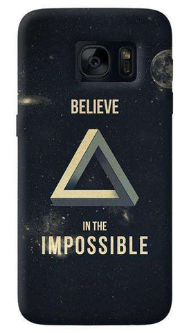 Believe In The Impossible   Samsung Galaxy S7 Edge Case