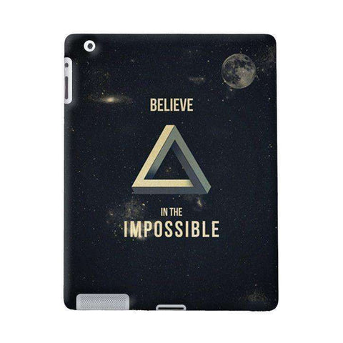 Believe In The Impossible Apple iPad Case