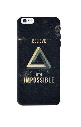 Believe In The Impossible Apple iPhone 6 Plus Case