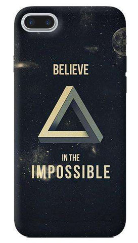 Believe In The Impossible Apple iPhone 7 Plus Case