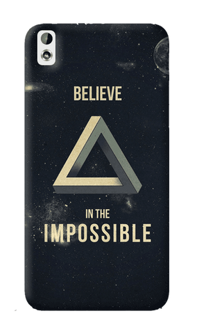 Believe In The Impossible HTC Desire 816 Case