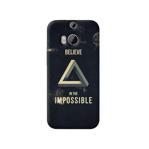 Believe In The Impossible HTC One 8 Case